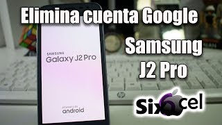 Video Desbloqueo cuenta Google *Samsung J2 Pro 7.0 , 7.1* MP3, 3GP, MP4, WEBM, AVI, FLV September 2019