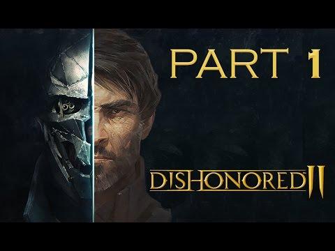 Dishonored 2 PC Walkthrough Gameplay Part 1 – Corvo / Stealth / Very Hard / No Kills – Family
