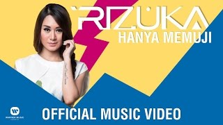Download lagu Rizuka Hanya Memuji Mp3