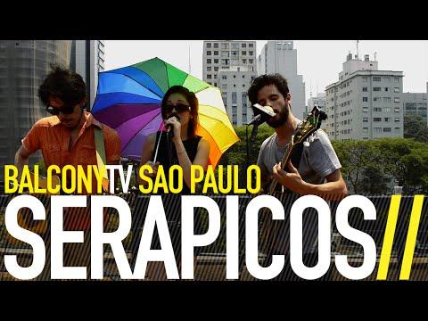 balconytv - SERAPICOS performs the song