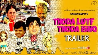 Thoda Lutf Thoda Ishq Movie Trailer