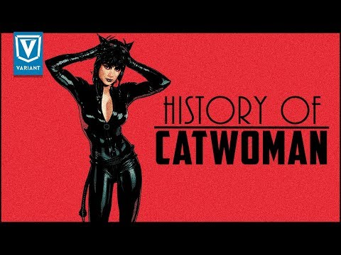 History Of Catwoman!