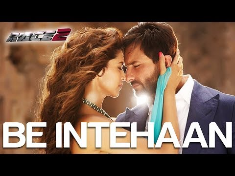 Be Intehaan - Race 2