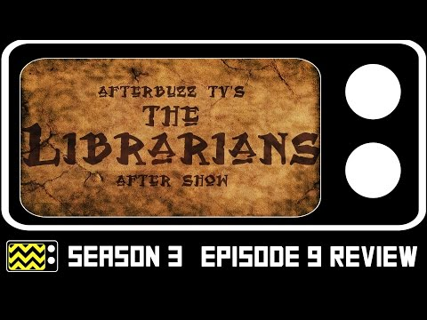 The Librarians Season 3 Episode 9 Review & After Show   AfterBuzz TV