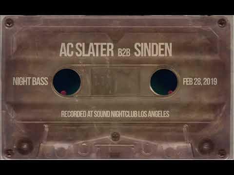 AC Slater b2b Sinden Live @ Night Bass Feb 28, 2019