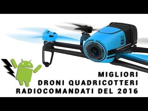 Migliori droni quadricotteri radiocomandati del 2016