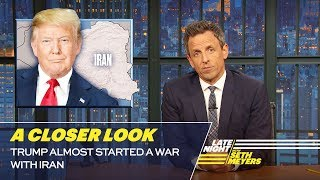 Video Trump Almost Started a War with Iran: A Closer Look MP3, 3GP, MP4, WEBM, AVI, FLV Juni 2019