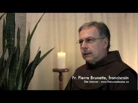 Les valeurs franciscaines, selon Pierre Brunette, OFM