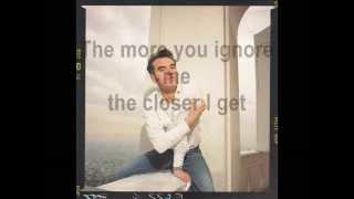 Morrissey - The More You Ignore Me, The Closer I Get sub español