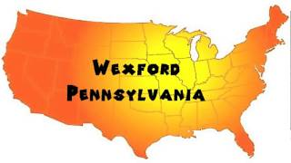 Wexford (PA) United States  city photos : How to Say or Pronounce USA Cities — Wexford, Pennsylvania