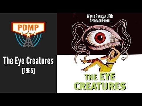 The Eye Creatures [1965] -  Public Domain Sci-fi/Horror/Comedy