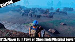 H1Z1 - Player Built Town on Stronghold Whitelist Server
