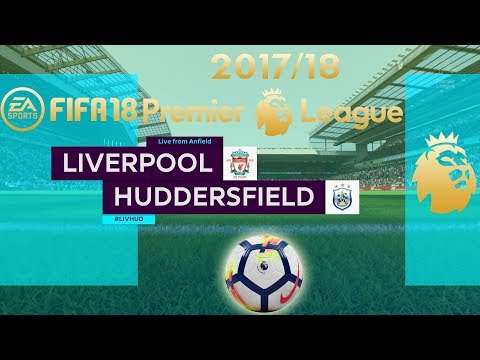 FIFA 18 Liverpool Vs Huddersfield | Premier League 2017/18 | PS4 Full Match