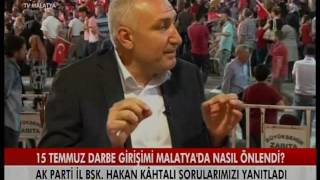 tv malatya siyasetin duraği hakan kÃ'htali 29 temmuz 2016 cuma