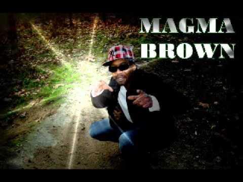 MAGMA BROWN   dans mon Ghetto (видео)