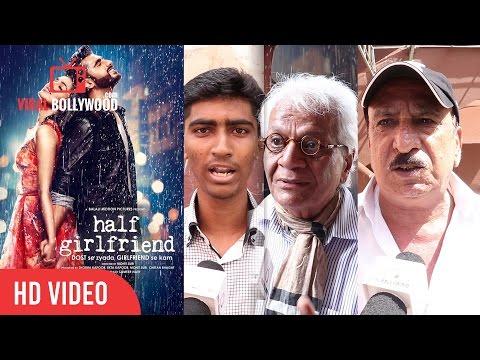 Half Girlfriend Public Movie Review | Movie Review | Shraddha Kapoor, Arjun Kapoor