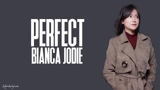 Download Video Bianca Jodie - Perfect / Lyrics (Indonesian Idol 2018) MP3 3GP MP4