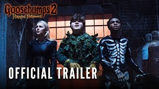 VIDEO: GOOSEBUMPS 2: HAUNTED HALLOWEEN – Off. Trailer