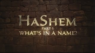 HaShem Part 1: What's In a Name? - 119 Ministries