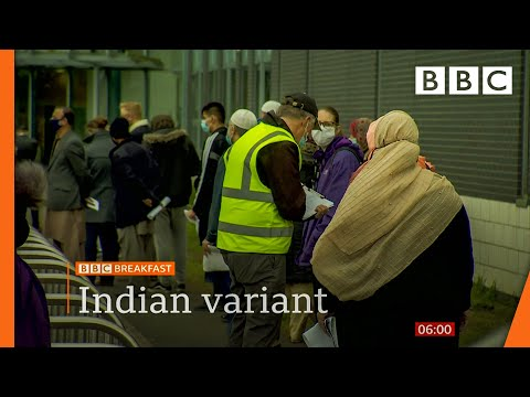 Tackling the Indian Covid variant as cases double in a week @BBC News live 🔴 BBC