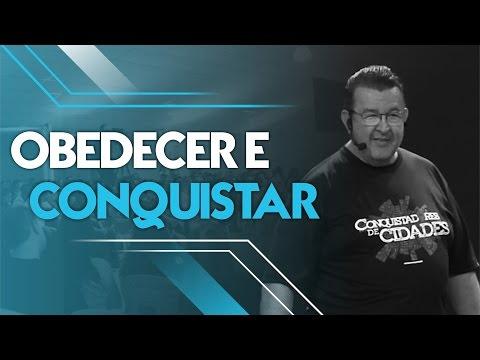 30/10/2016 - Obedecer e Conquistar