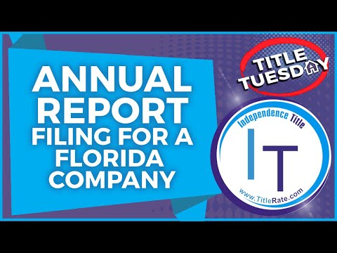 Episode 77 Annual Report Filing for a Florida Company
