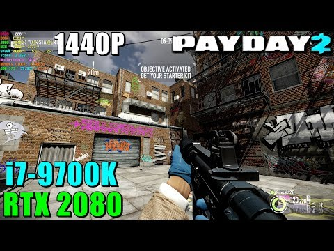 Payday 2 RTX 2080 & 9700K@4.6GHz - Max Settings 1440P видео
