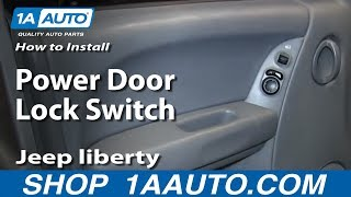 How To Install Replace Power Door Lock Switch 2004-07 Jeep liberty