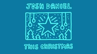 Josh Daniel - This Christmas