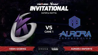Keen Gaming vs Aurora Esports, Первая Карта, SL Imbatv Invitational S5 Qualifier