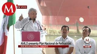 AMLO presenta Plan Nacional de Refinerías