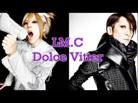 LM.C - Dolce Vitter lyrics