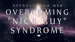 """Video Hypnosis for Men: Overcoming """"Nice Guy"""" Syndrome (Confidence / Anxiety / Relationships) MP3, 3GP, MP4, WEBM, AVI, FLV Juni 2018"""