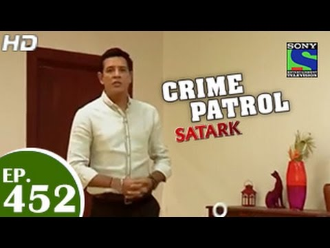 Crime Patrol - क्राइम पेट्रोल सतर्क - Ties That Bind - Episode 452 - 2nd January 2015