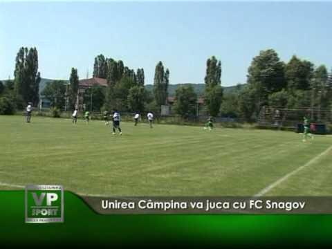Unirea Câmpina va juca cu FC Snagov