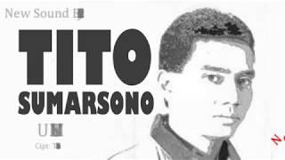Tito Sumarsono - Untukmu