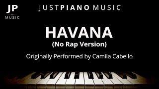 Video Havana [No Rap Version] (Piano Accompaniment) Camila Cabello MP3, 3GP, MP4, WEBM, AVI, FLV Maret 2018