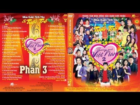 Chương trình ca nhạc Thương Quá Việt Nam Số 2 Phần 2 - Nhiều Ca Sỹ
