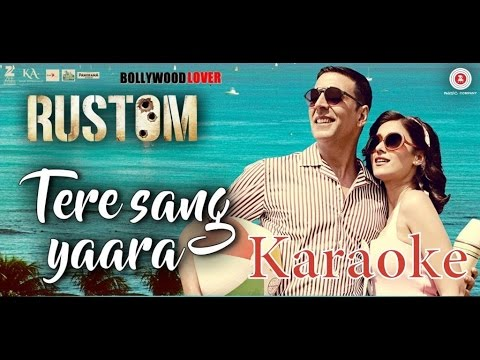 Video Tere Sang Yaara - Rustom( KARAOKE )| Akshay Kumar & Ileana D'cruz | Atif Aslam | Arko | Love Songs download in MP3, 3GP, MP4, WEBM, AVI, FLV January 2017