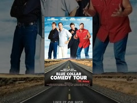 Blue Collar Comedy Tour