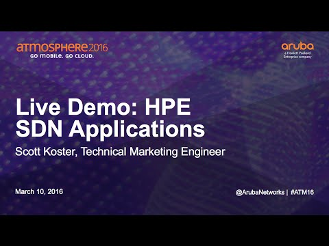 [atm16] Live Demo: Hpe Sdn Applications