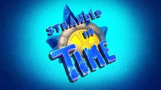 Видео Stranded In Time