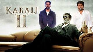 Rajnikanth Next Kabali 2 after 2.0 | Rajnikanth, Dhanush, Ranjith Teams up  Kollywood News 31/08/2016 Tamil Cinema Online