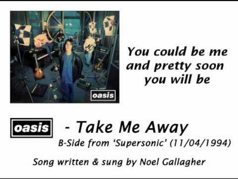 Oasis - Take Me Away [HQ Audio + Lyrics]