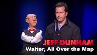 Walter    All Over The Map    Jeff Dunham