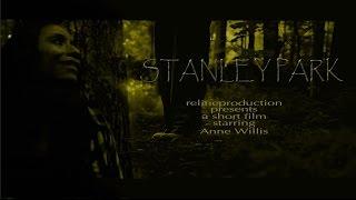 STANLEY PARK - Short Film