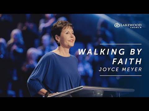 God Opens Doors with Faith - Joyce Meyers