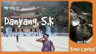Yecheon-gun South Korea  city pictures gallery : My Trip To Danyang, SK! ~단양군 ::TRAVELING KOREA::