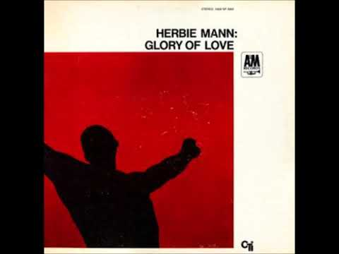 Herbie Mann – Glory of Love (Full Album)