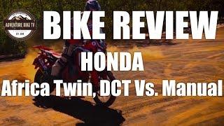 BIKE REVIEW: Honda Africa Twin Review Manual Vs. DCT